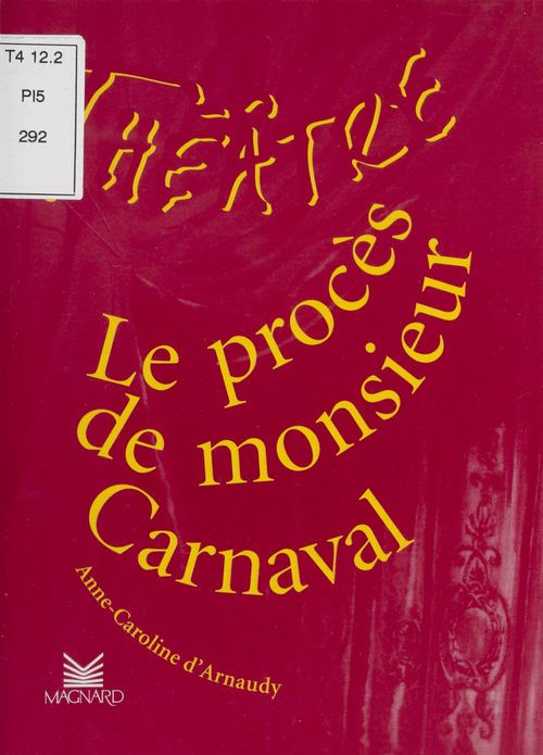 théâtre en scène ; le procès de Monsieur Carnaval