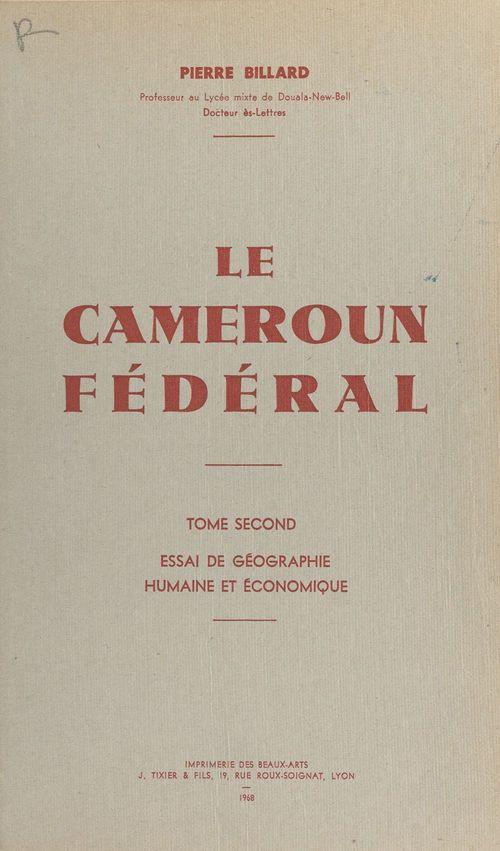 Le Cameroun fédéral (2)