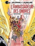Vente Livre Numérique : Valérian - Tome 6 - L'ambassadeur des ombres  - Pierre Christin