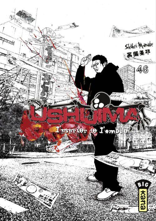Ushijima, l'usurier de l'ombre T.46