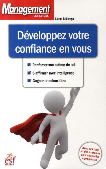 Développez votre confiance en vous (édition 2009)