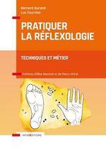 Vente Livre Numérique : Pratiquer la réflexologie - 2e éd.  - Bernard Durand - Luc Fournion
