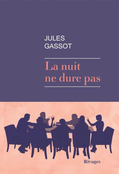 La nuit ne dure pas  - Jules Gassot