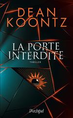 Vente Livre Numérique : La porte interdite  - Dean Koontz