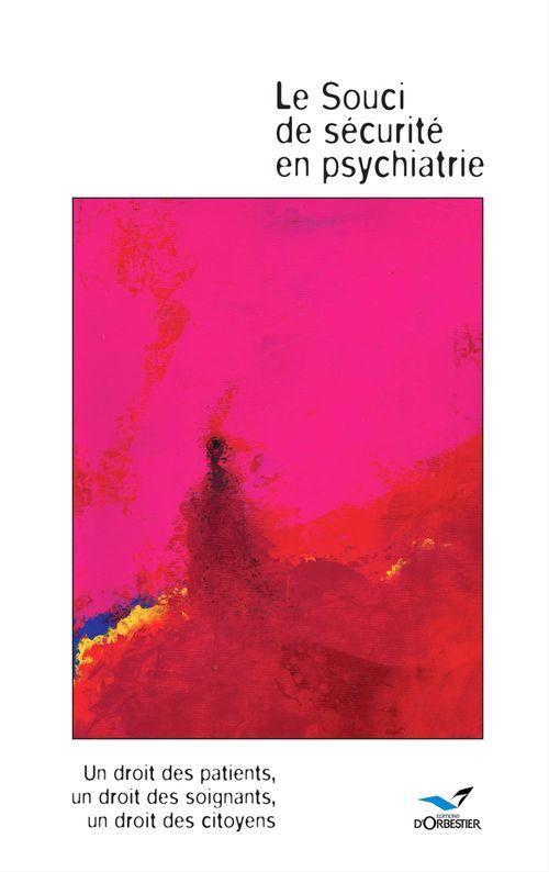 Vente Livre Numérique : Le Souci de sécurité en psychiatrie  - Xavier Armange