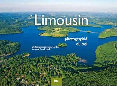 Le Limousin ; photographié du ciel