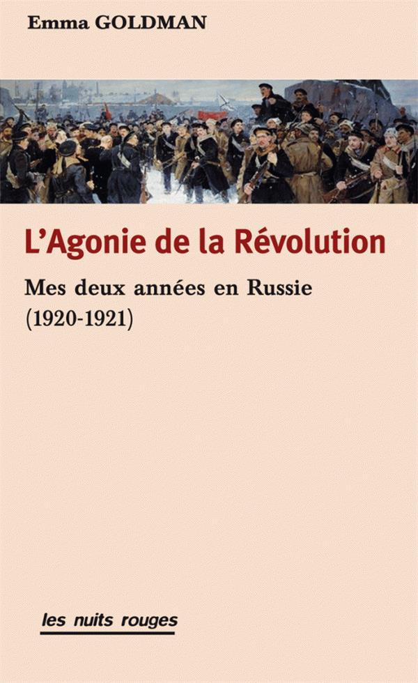 L'agonie de la révolution ; mes deux années en Russie (1920-1921)