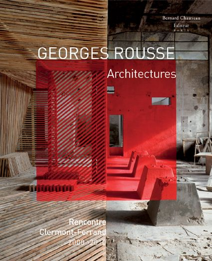 Georges rousse ; architectures