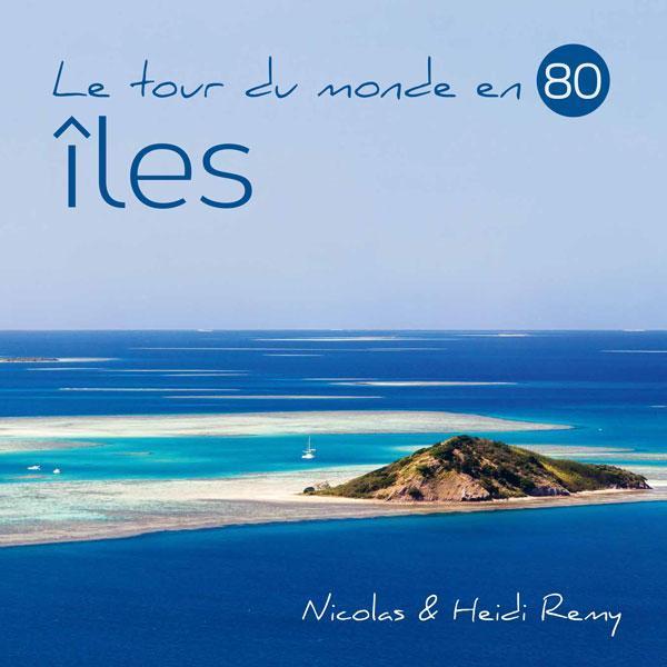 Le tour du monde en 80 îles