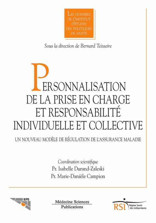 Personnalisation de la prise en charge et responsabilité individuelle