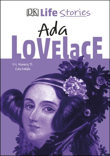 DK Life Stories Ada Lovelace