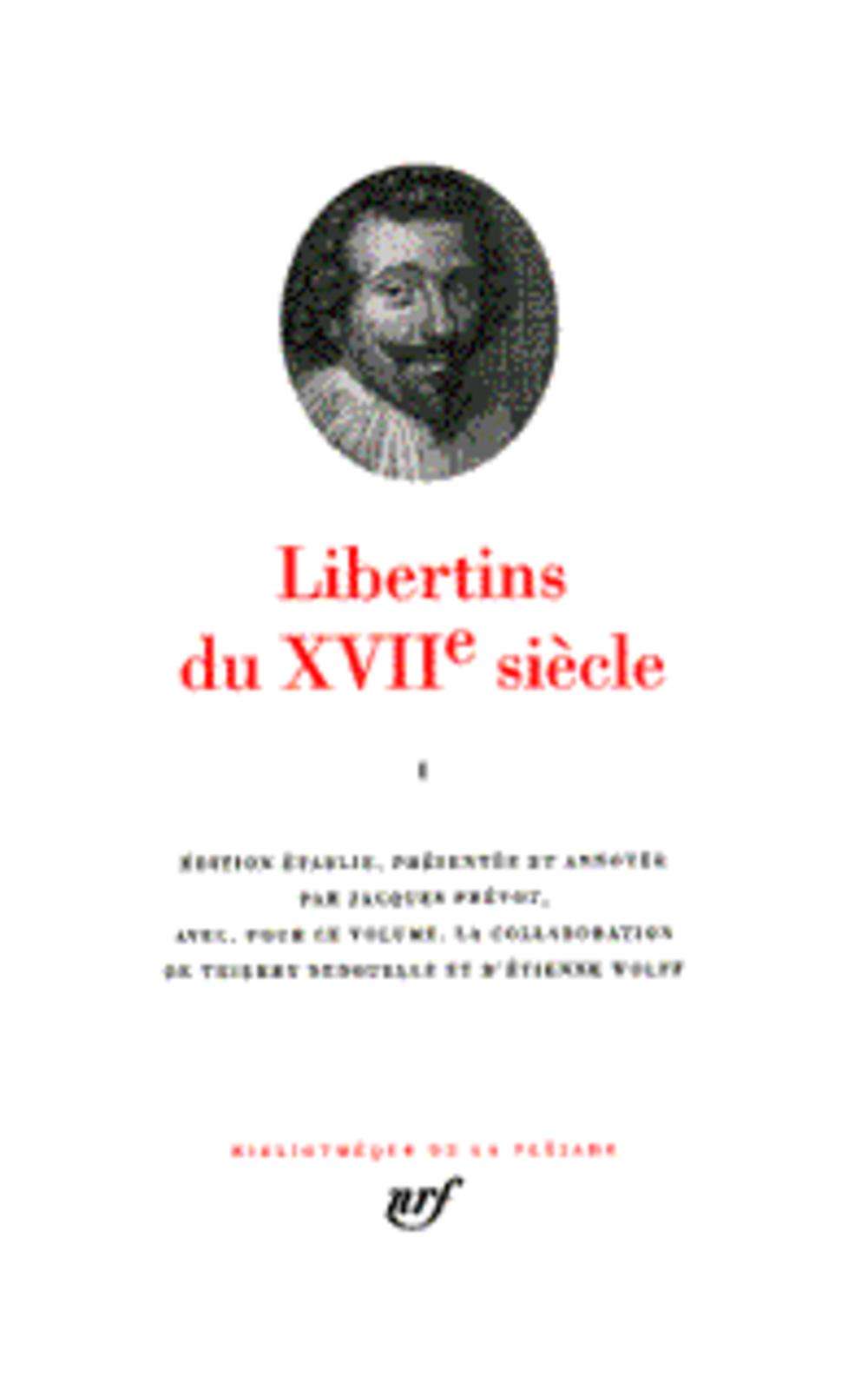COLLECTIF - LIBERTINS DU XVII SIECLE T.1