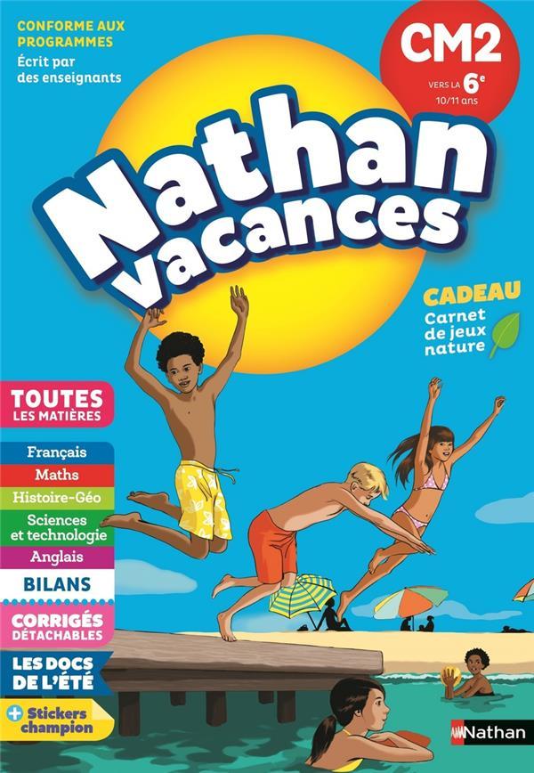 NATHAN VACANCES ; toutes les matières ; du CM2 à la 6e (édition 2018)