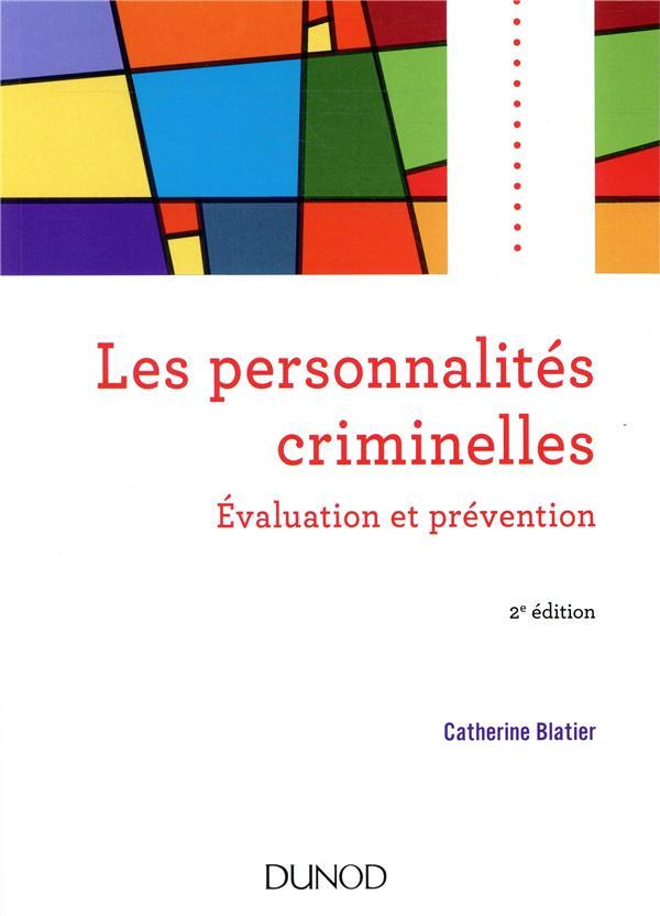 Les personnalités criminelles ; évaluation et prévention (2e édition)