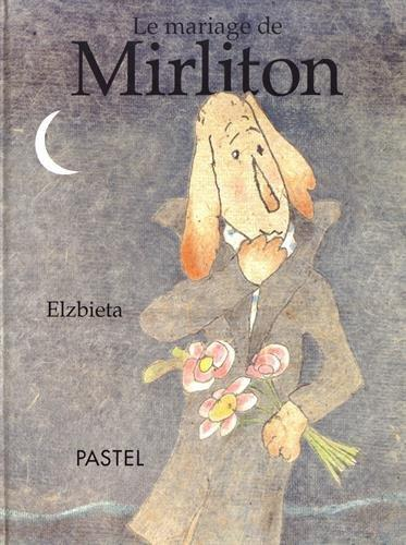 Le Mariage De Mirliton