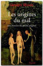 Les origines du mal ; une histoire du péché originel