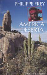 Vente EBooks : America deserta  - Philippe Frey