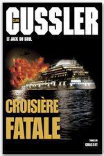 Vente EBooks : Croisière fatale  - Clive Cussler - Jack Du Brul