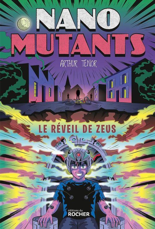 Nano-Mutants t.1 ; le réveil de Zeus