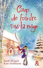 Vente EBooks : Coup de foudre sous la neige  - Kate Hoffmann - Sarah Morgan