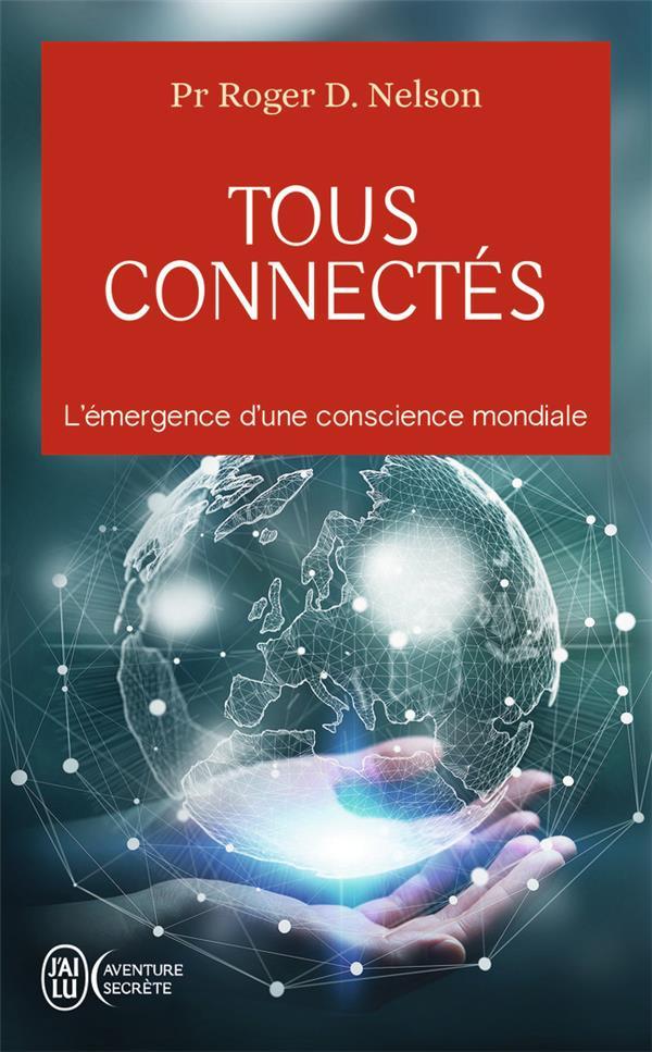 tous connectés ; l'émergence d'une conscience mondiale