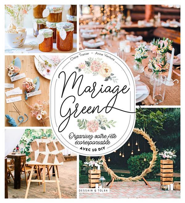 mariage green ; organisez votre fête écoresponsable avec 10 DIY