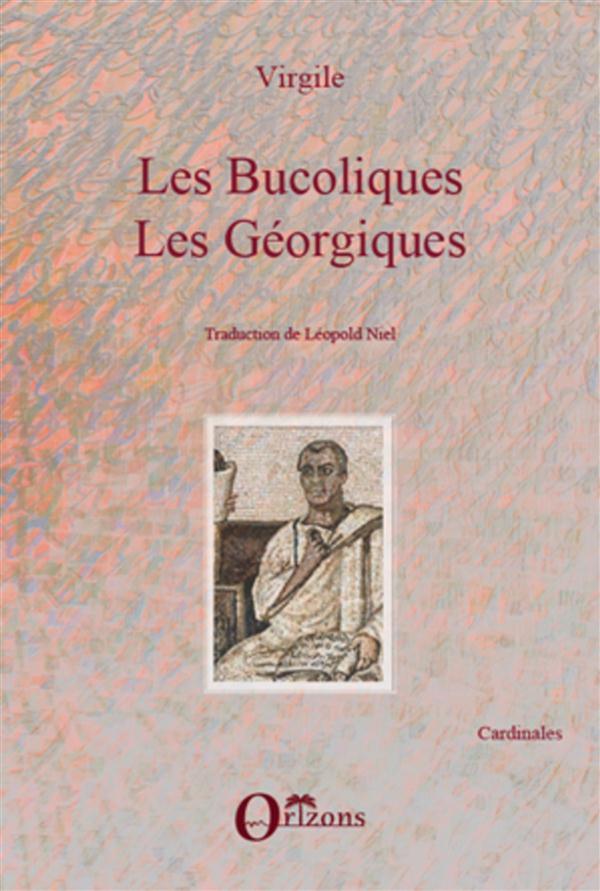 Les Bucoliques ; Les Georgiques