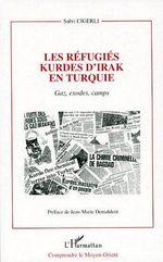 RÉFUGIES KURDES D'IRAK EN TURQUIE