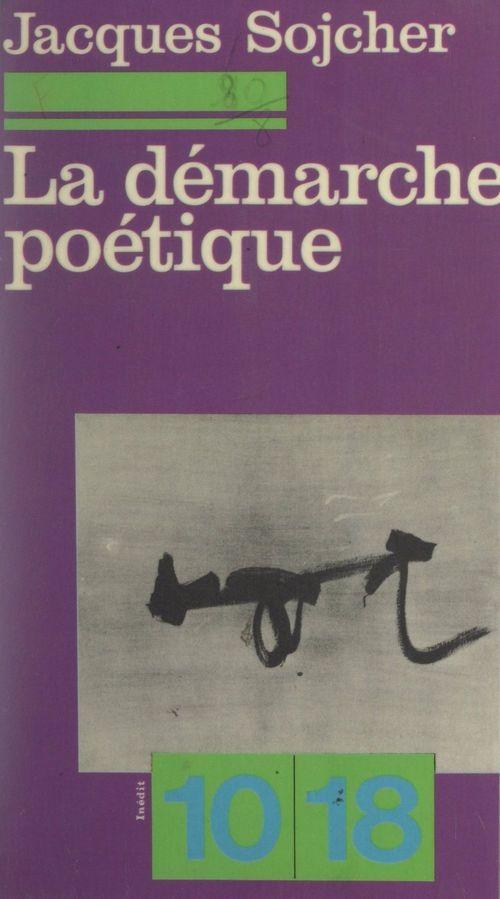 La démarche poétique