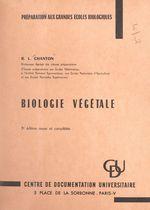 Biologie végétale  - Robert L. Chanton