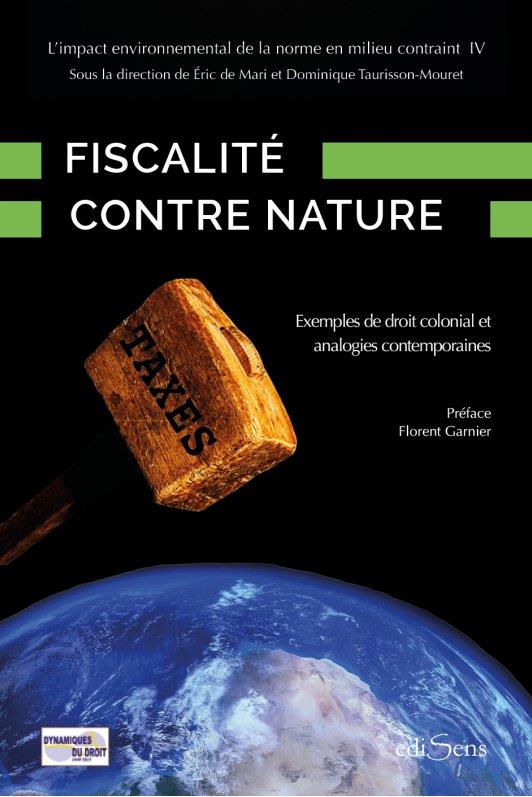 FISCALITE CONTRE NATURE