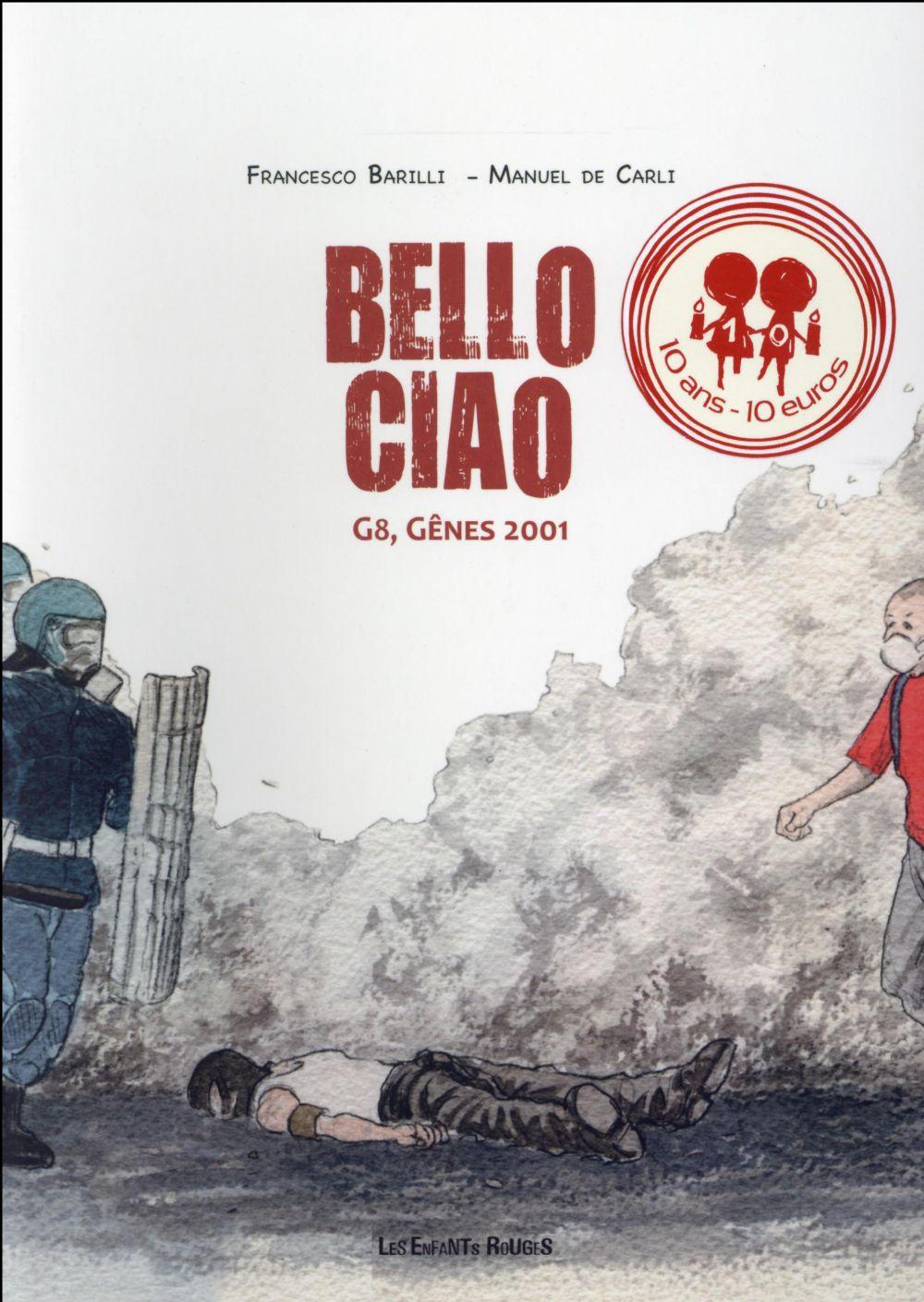 Bello ciao ; G8, Gênes 2001