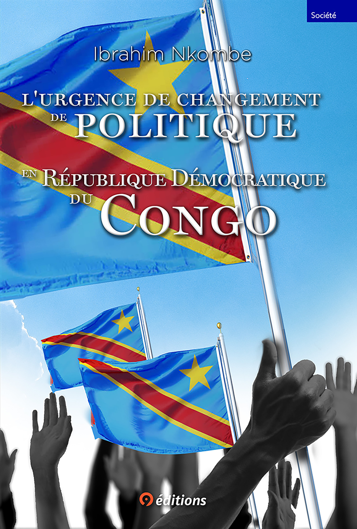 La nécessité de changer la politique en République Démocratique du Congo