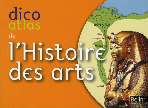 dico-atlas de l'histoire des arts