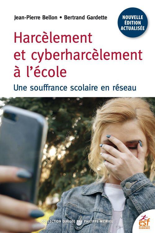 Harcèlement et cyberharcelement ; une souffrance scolaire 2.0