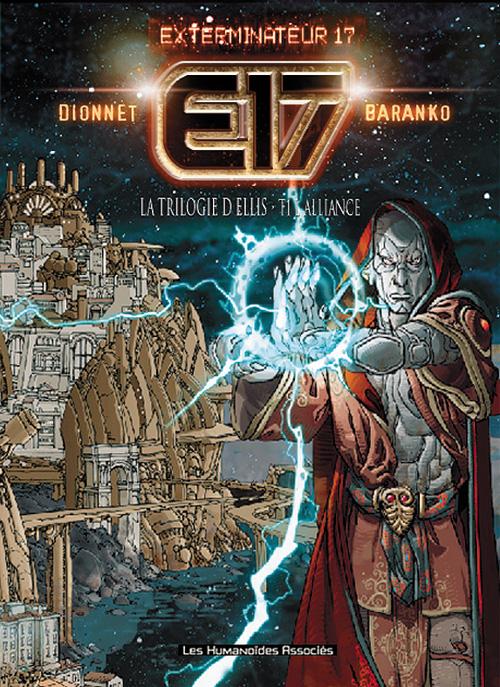 E17: la trilogie d'ellis t.1 ; l'alliance