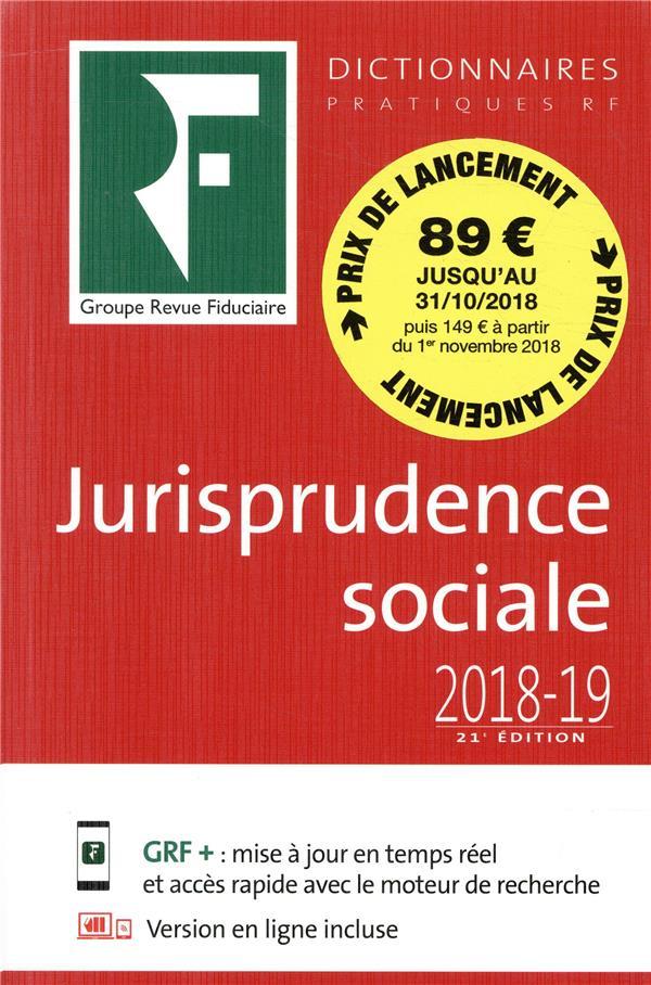 Dictionnaire jurisprudence sociale (édition 2018/2019)