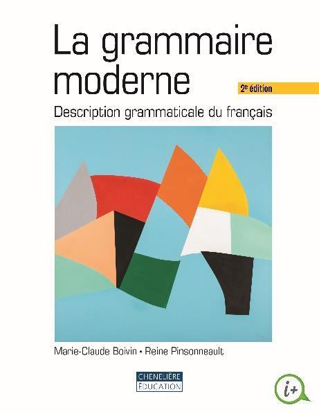 La grammaire moderne ; description grammaticale du francais (2e édition)