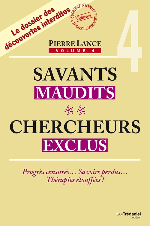 Savants maudits, chercheurs exclus - 4