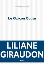 Vente EBooks : Le Garçon Cousu  - Liliane Giraudon