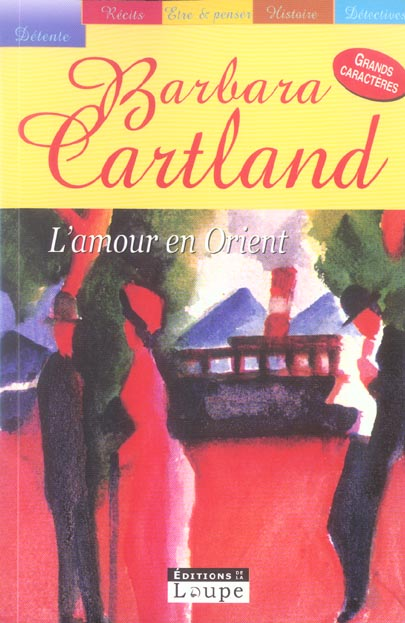 L'Amour En Orient