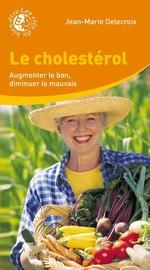 Vente EBooks : Le cholestérol  - Jean-Marie Delecroix