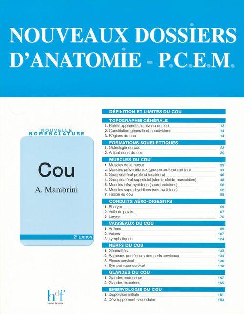 NOUVEAUX DOSSIERS D'ANATOMIE - P.C.E.M. Cou - 2e édition