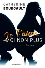 Tourments  - Catherine Bourgault