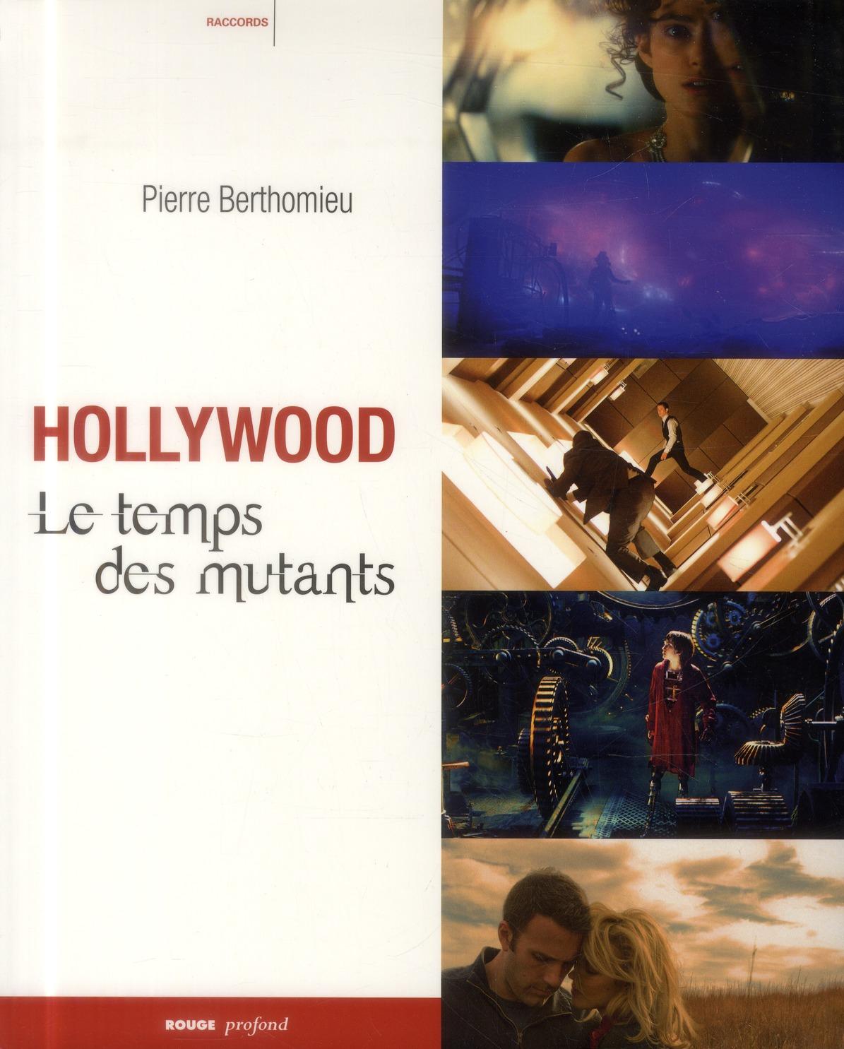 Hollywood, le temps des mutants