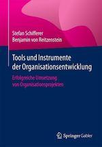 Tools und Instrumente der Organisationsentwicklung  - Benjamin Von Reitzenstein - Stefan Schifferer