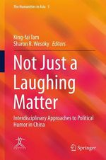Not Just a Laughing Matter  - King-Fai Tam - Sharon R. Wesoky