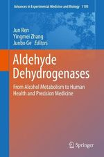 Aldehyde Dehydrogenases  - Junbo Ge - Jun Ren - Yingmei Zhang