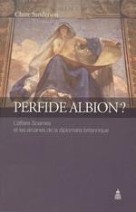 Perfide Albion?  - Sanderson Claire