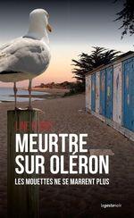 Meurtre sur Oléron  - Line Dubief